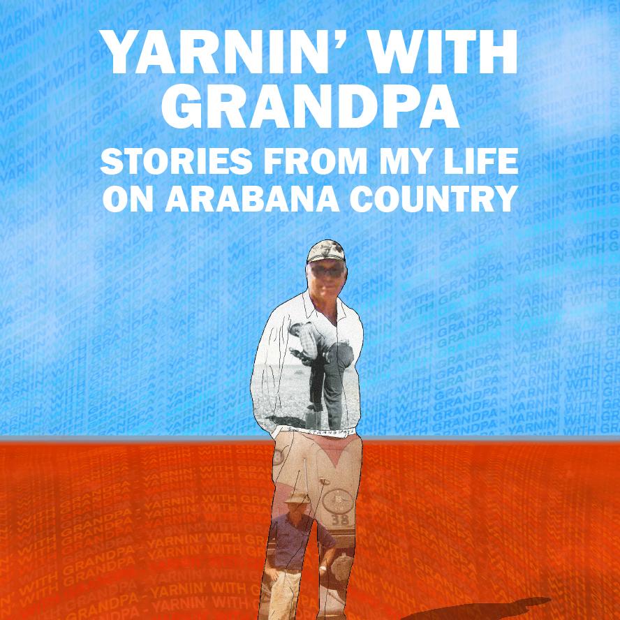 Yarnin' with Grandpa